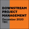 Downstream Project Management