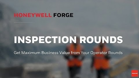 Honeywell Forge Inspection Rounds